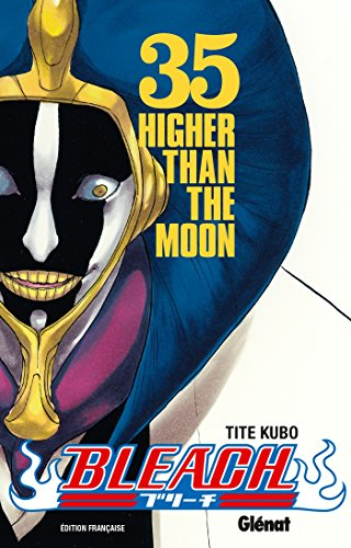 Bleach - Tome 35: Higher than the moon