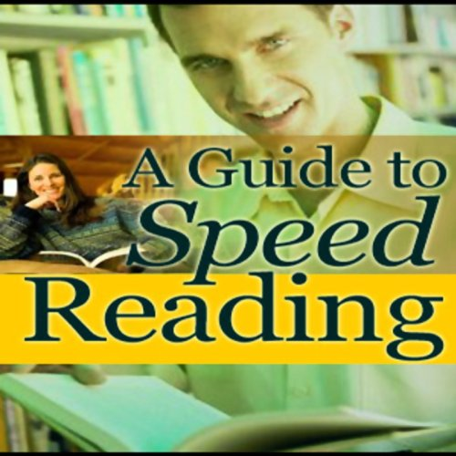 A Guide to Speed Reading audiobook cover art