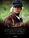 Cry in the Wild: The Taking of Peggy Ann (En...