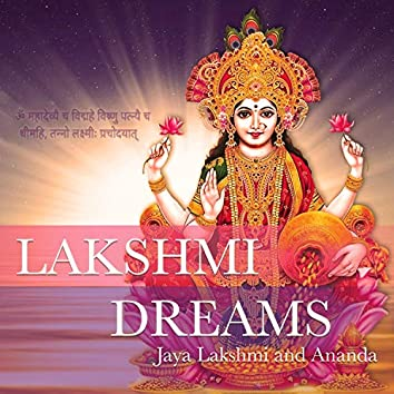 Lakshmi Dreams