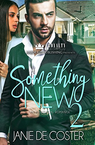 Book: Something New 2 - An Interracial Romance by Janie De Coster