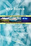 New Balance All-Inclusive Self-Assessment - More than 690 Success Criteria, Instant Visual Insights,...