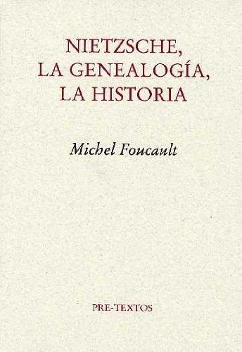 Nietzsche, la Genealogía, la Historia (Ensayo) (Spanish Edition)