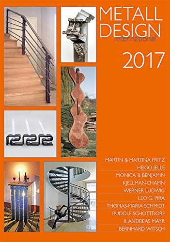 MetallDesign international. Hephaistos-Jahrbuch / MetallDesign International 2017: HEPHAISTOS-Jahrbuch