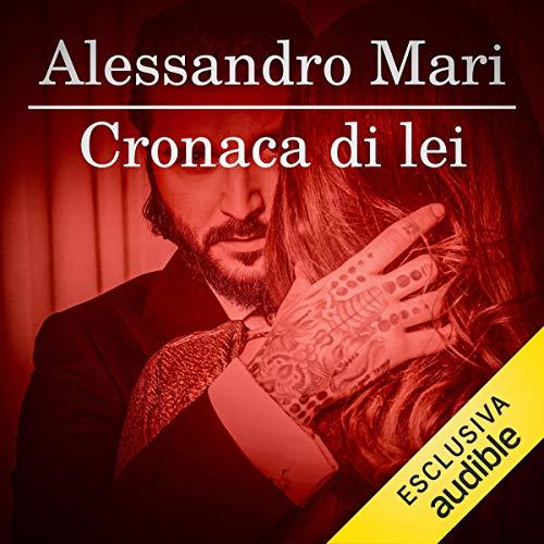 Alessandro Mari – Cronaca di lei (2019) mp3 - 128kbps
