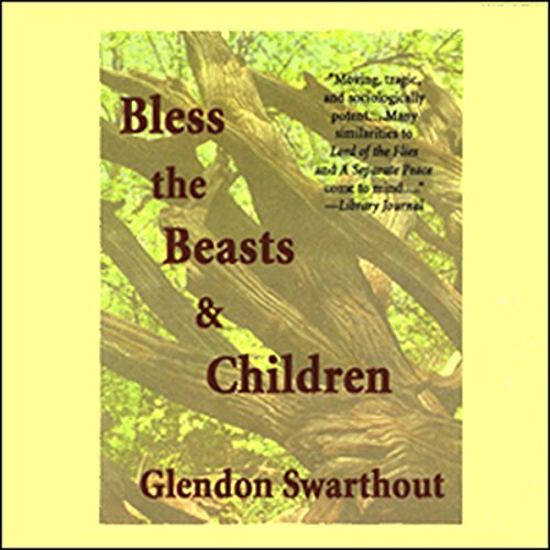Bless the Beasts and Children cover art