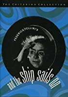 And the Ship Sails On (E la nave va) - Criterion Collection