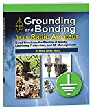 Grounding and Bonding for the Radio Amateur