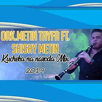 Kucheka na naroda mix (feat. Shishy Metin)