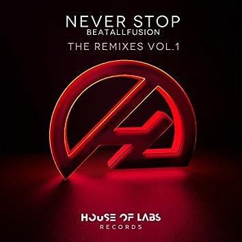 Never Stop (The Remixes Vol. 1)