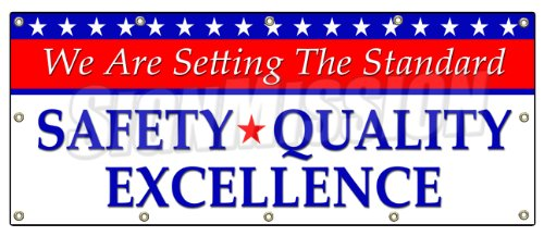 """48""""x120"""" Setting The Standard Safety Quality Excellence Banner Sign Workplace"""