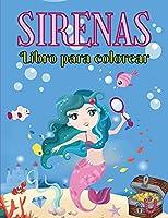 Sirenas Libro para Colorear: Para Niños de 4 a 8 Años - Más de 40 Ilustraciones de Sirenas Listas para Colorear