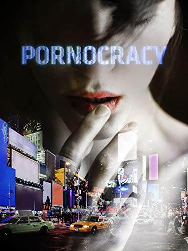 Pornocracy: Die digitale Revolution der Pornobranche
