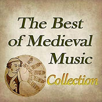 The Best of Medieval Music Collection
