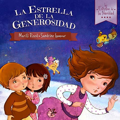 La Estrella de la Generosidad (Las Estrellas de la Navidad nº 1)