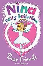 Nina Fairy Ballerina: Best Friends