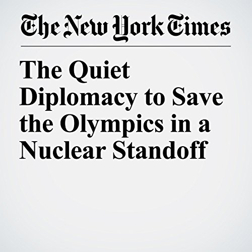 The Quiet Diplomacy to Save the Olympics in a Nuclear Standoff copertina