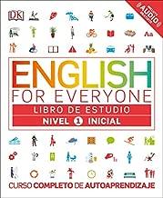 English for Everyone: Nivel 1: Inicial, Libro de Estudio: Curso Completo de Autoaprendizaje (Spanish Edition)