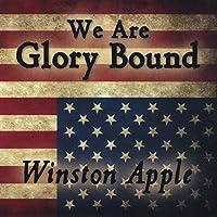 We Are Glory Bound