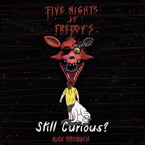 Five Nights at Freddy's: Still Curious? audiobook cover art