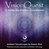 Vision Quest - A Journey Into Shamanic Consciousness