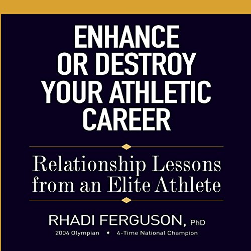 Enhance or Destroy Your Athletic Career audiobook cover art