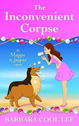The Inconvenient Corpse (A Maggie & Jasper Caper Book 1)
