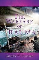 The Warfare of Trauma