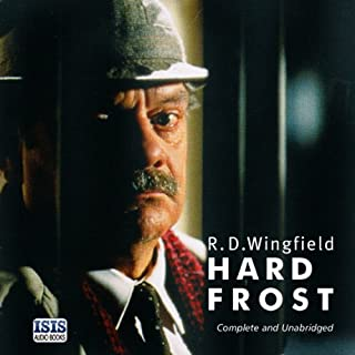 Hard Frost                   By:                                                                                                                                 R. D. Wingfield                               Narrated by:                                                                                                                                 Robin Browne                      Length: 14 hrs and 23 mins     87 ratings     Overall 4.5