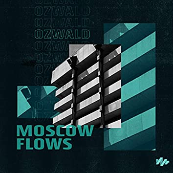 Moscow Flows