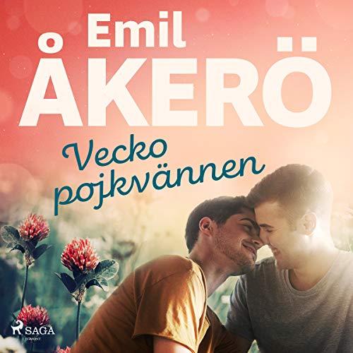 Veckopojkvännen Audiobook By Emil Åkerö cover art