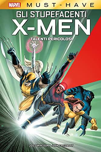 Marvel Must-Have: Gli Stupefacenti X-Men - Talenti Pericolosi