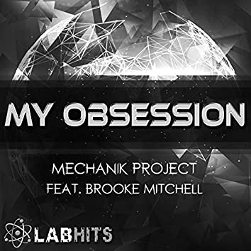 My Obsession (feat. Brooke Mitchell) - Single