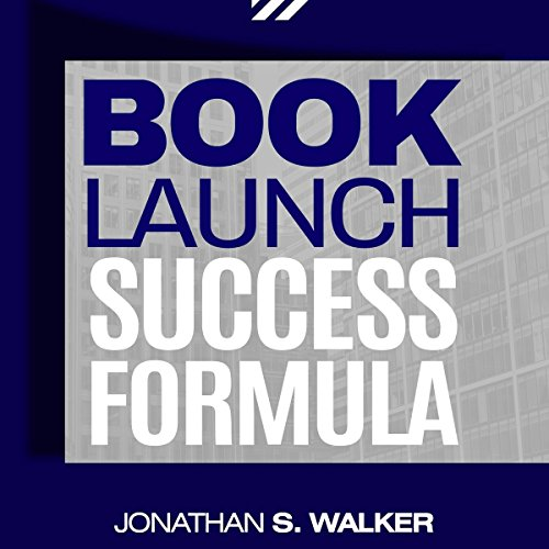 Book Launch Success Formula audiobook cover art