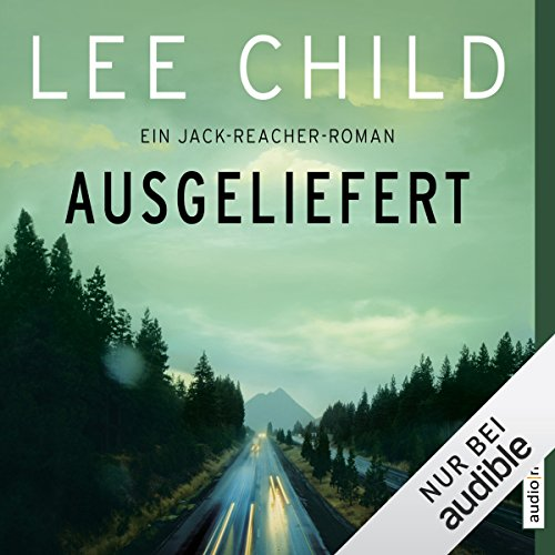 Ausgeliefert (Jack Reacher 2) audiobook cover art