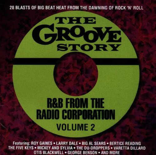 Price comparison product image The Groove Story: R&B from the Radio Corporation,  Vol. 2