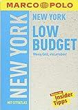 MARCO POLO Reiseführer Low Budget New York: Wenig Geld, viel erleben! (MARCO POLO LowBudget)