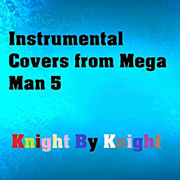 Instrumental Covers from Mega Man 5