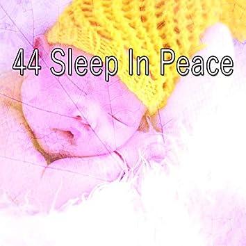 44 Sleep in Peace