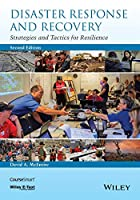 Disaster Response and Recovery: Strategies and Tactics for Resilience, 2nd Edition