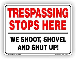 Minuteman Trespassing Stops Here Signs