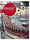 Coca-Cola en France. Une aventure industrielle (Relié)