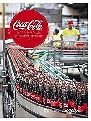 Coca-Cola en France, Une aventure industrielle