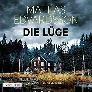 Die Lüge                   By:                                                                                                                                 Mattias Edvardsson                               Narrated by:                                                                                                                                 Anna Thalbach,                                                                                        Nellie Thalbach,                                                                                        Hannes Hellmann                      Length: 13 hrs and 4 mins     Not rated yet     Overall 0.0