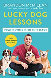 Lucky Dog Lessons Book by celebrity trainer Brandon McMillan