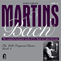 well-tempered Clavier Book.2: Joao Carlos Martins