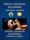 DIREITO E ECONOMIA DICIONÁRIO PORTUGUÊS ESPANHOL