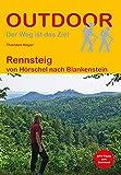 Rennsteig: von Hörschel nach Blankenstein (Outdoor Wanderführer)