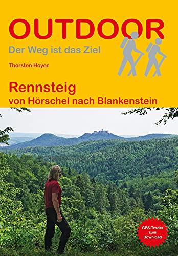 Rennsteig: von Hörschel nach Blankenstein (Outdoor Wanderführer): 113