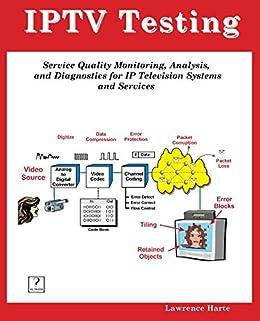 IPTV Testing (English Edition) eBook: Harte, Lawrence: Amazon.es: Tienda Kindle